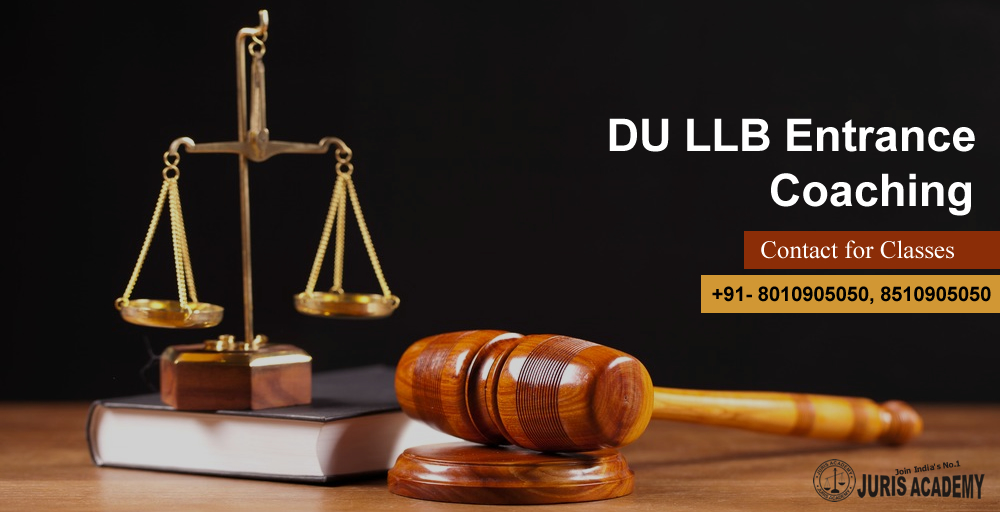 DU LLB Entrance Exam Coaching in North Delhi